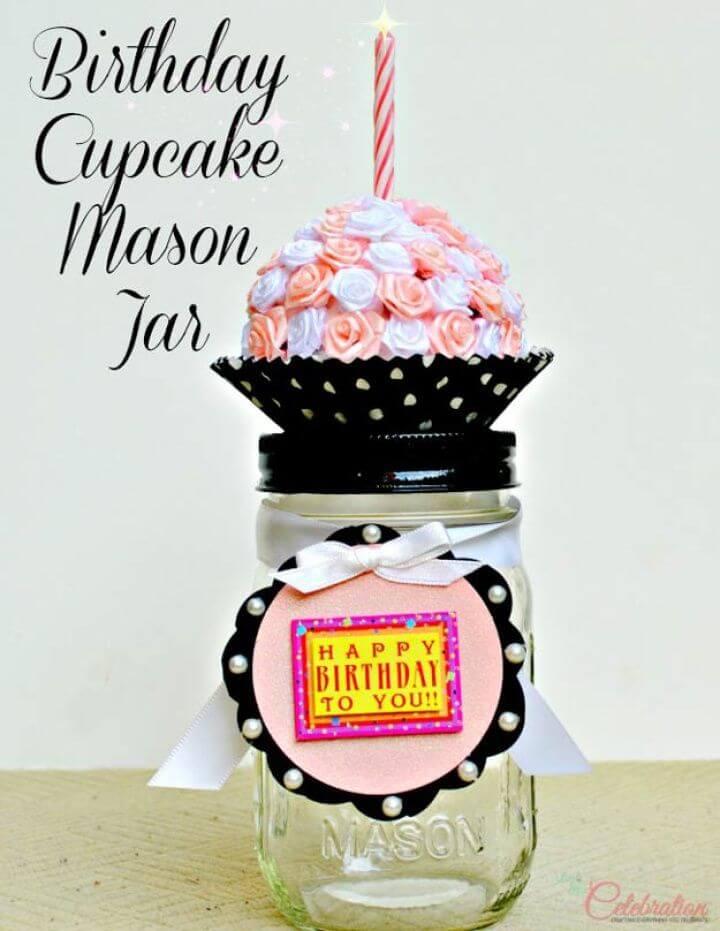 diy birthday cupcake, mason jar, creative mason jars, do it yourself