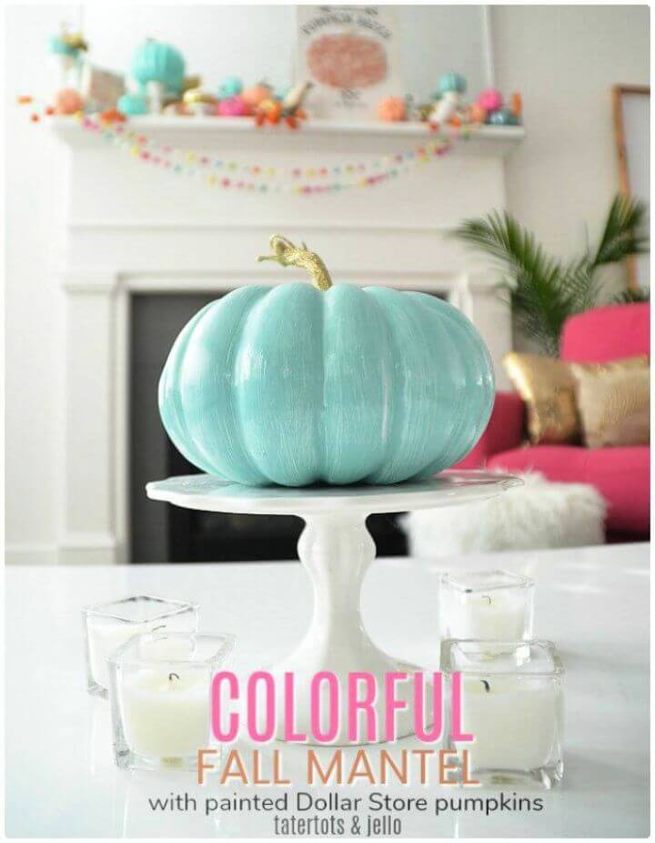 colorful crafts, colorful fall mantel, painted pumpkin, home decor ideas, diy ideas