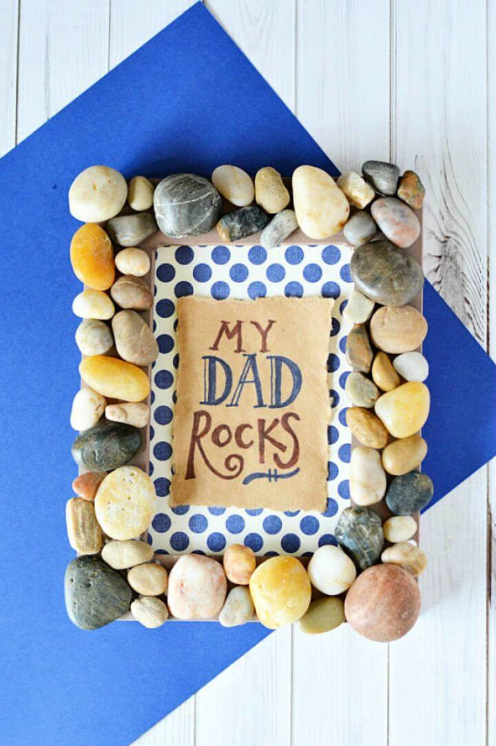 diy dad rocks frame, frame for father, day gifts, ideas