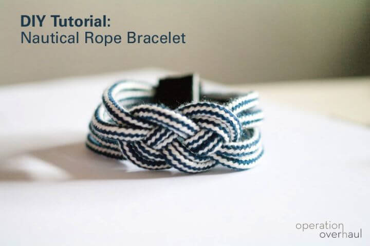nautical rope, bracelets tutorial, crafts ideas, do it yourself