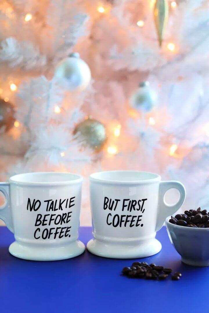 no talk, first coffee, mug ideas, painted coffee mug ideas, how to make,