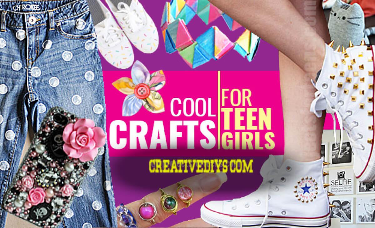 15 Top Teenage Girls Crafts Diy Craft Ideas For Girls