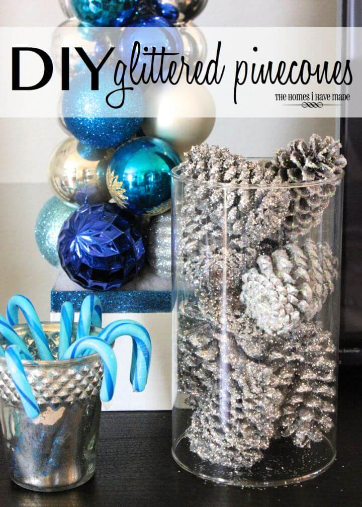 Beautiful DIY Glittered Pinecones Tutorial