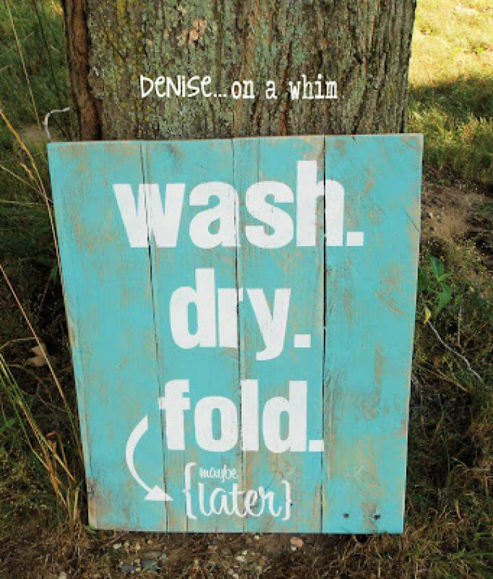 Create A DIY Laundry Room Pallet Sign