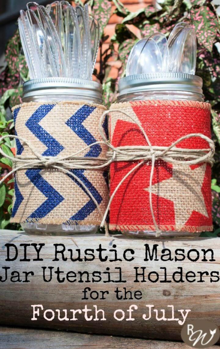 Cute DIY Rustic Mason Jar Utensil Holders