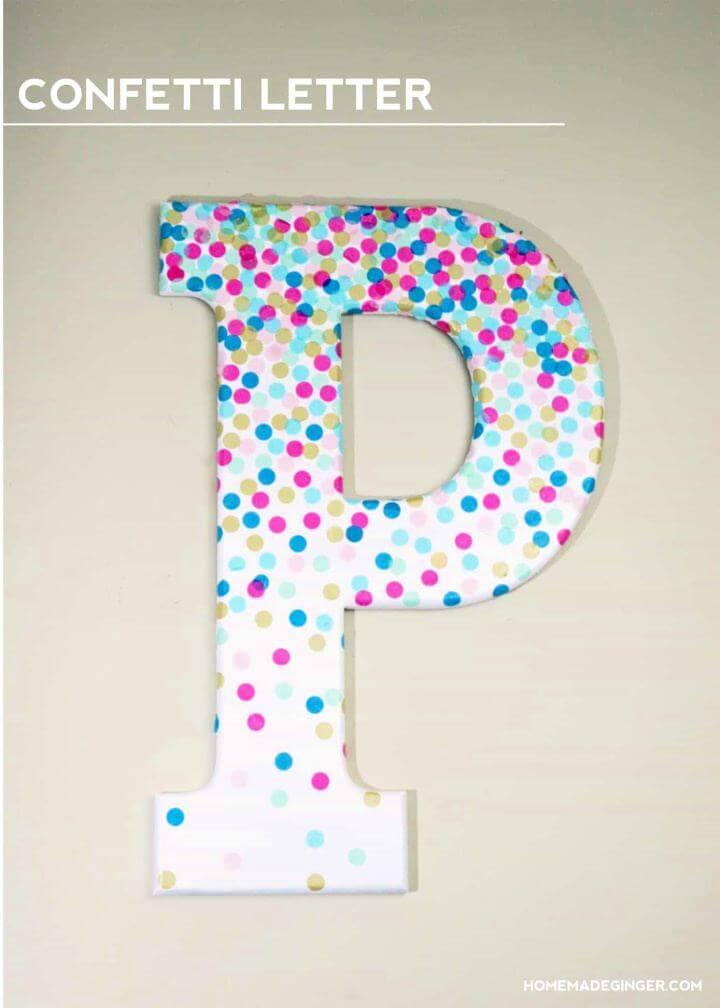 DIY Confetti Decorative Letters For Wall Decor
