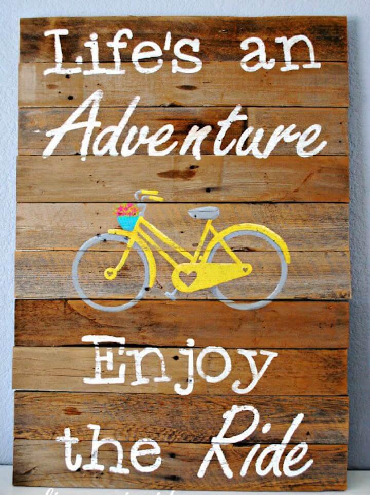 DIY Life's An Adventure Pallet Sign