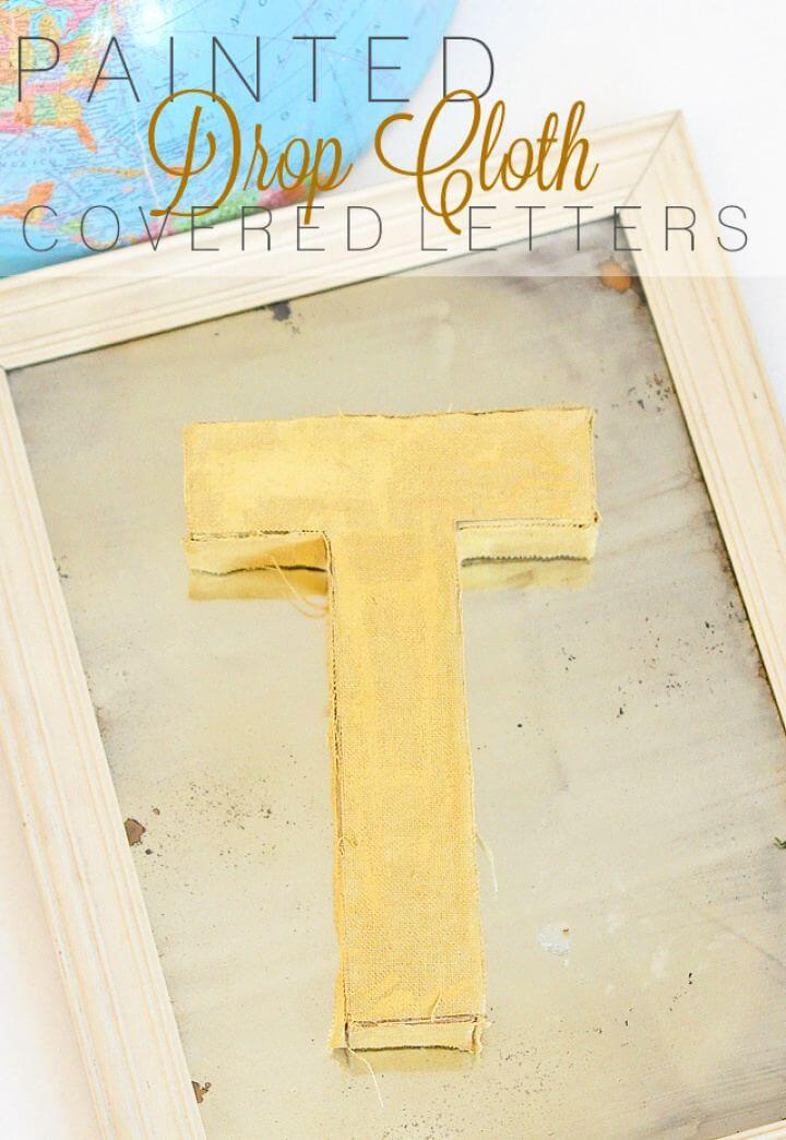 DIY Painted Drop Cloth Covered Letter Wall Art
