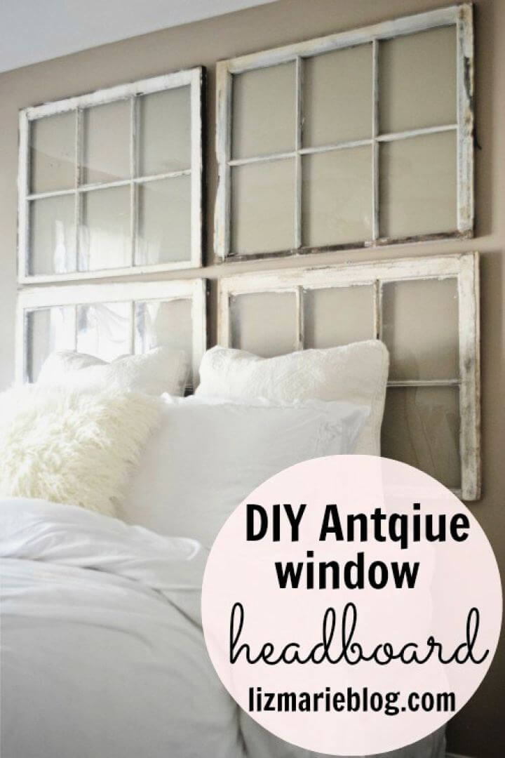 Easy DIY Antique Window Headboard