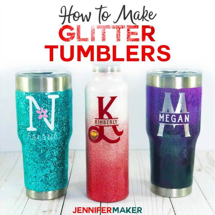 Easy DIY Glitter Tumblers Step By Step Tutorial