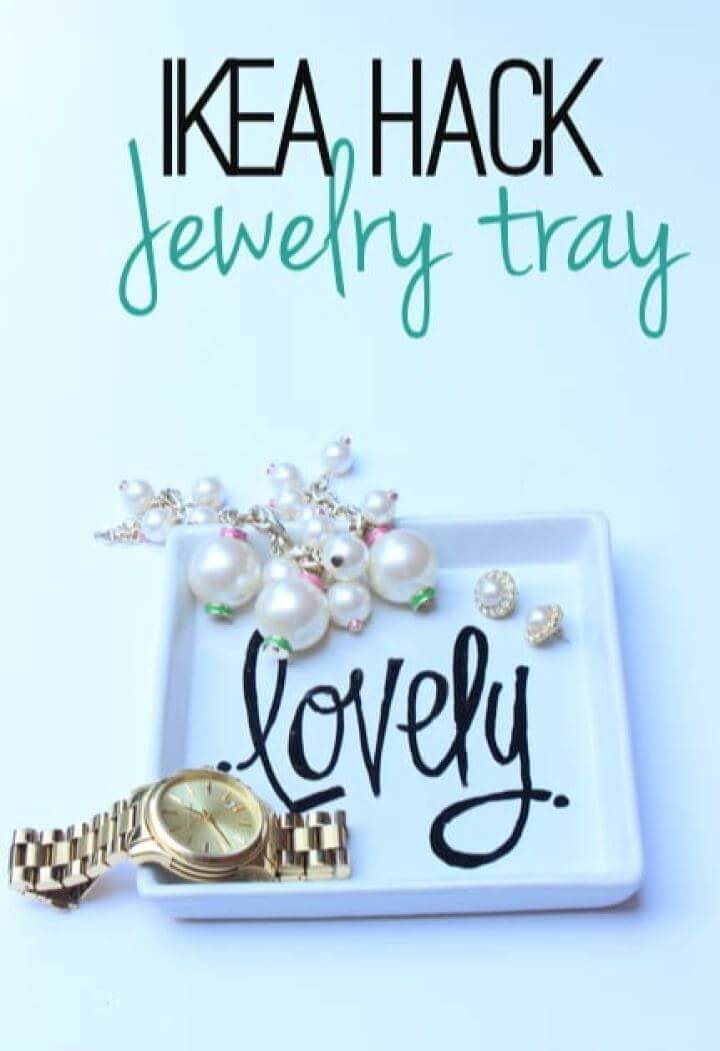 Easy DIY Ikea Hack Jewelry Vanity Tray