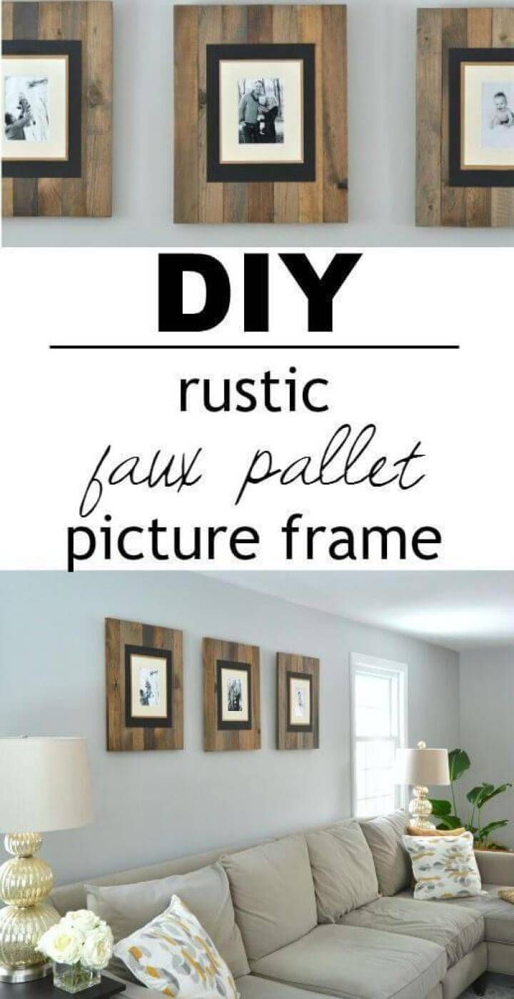 Easy DIY Rustic Picture Frame For Living Room