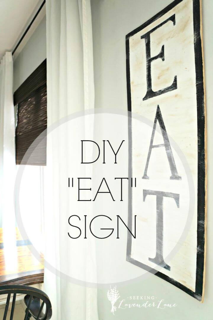 how to create eat sign, diy eat signs, creative diys,