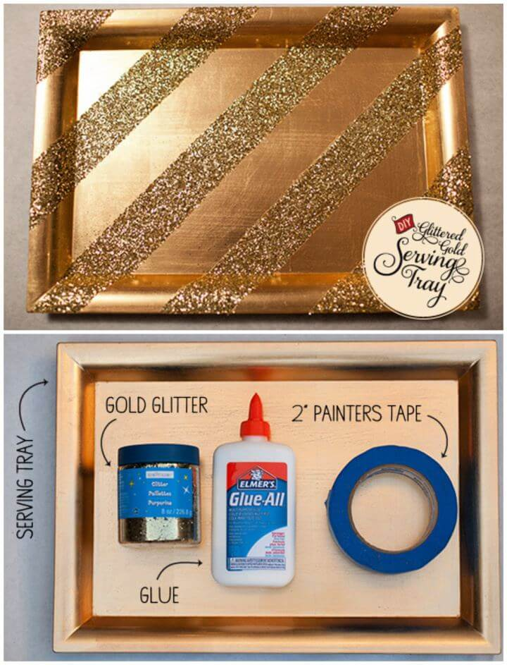 How To Create Glittered Gold Serving Tray