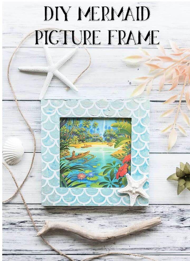 How To Create Mermaid Picture Frame Tutorial