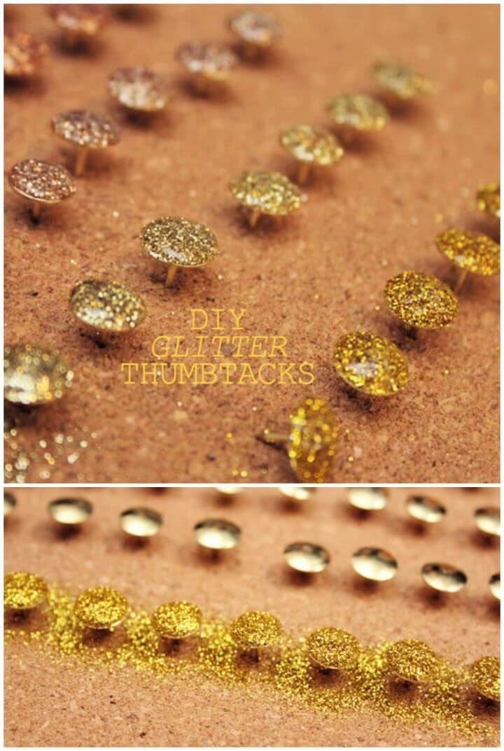 How To DIY Glitter Thumbtacks