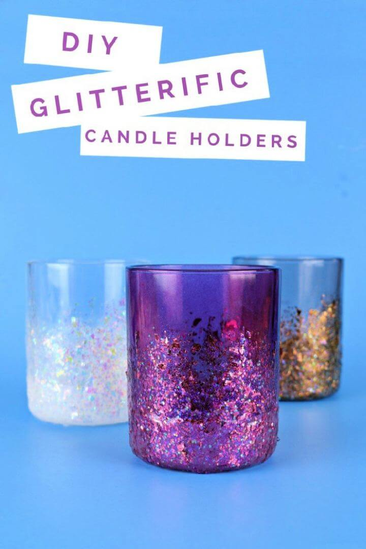 How To DIY Glitterific Candle Holders