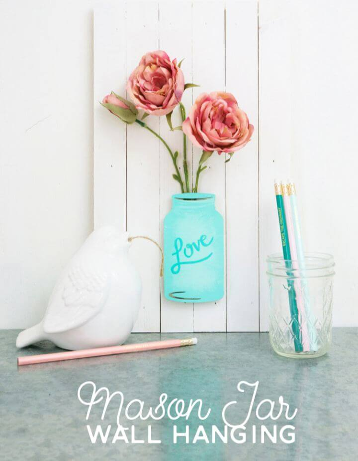 How To DIY Mason Jar Flower Wall Hanging