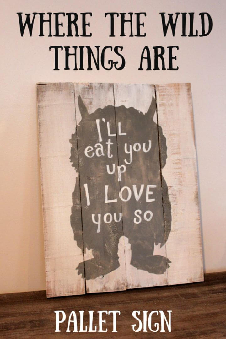 How To Make A DIY Wild Things Are Pallet Sign