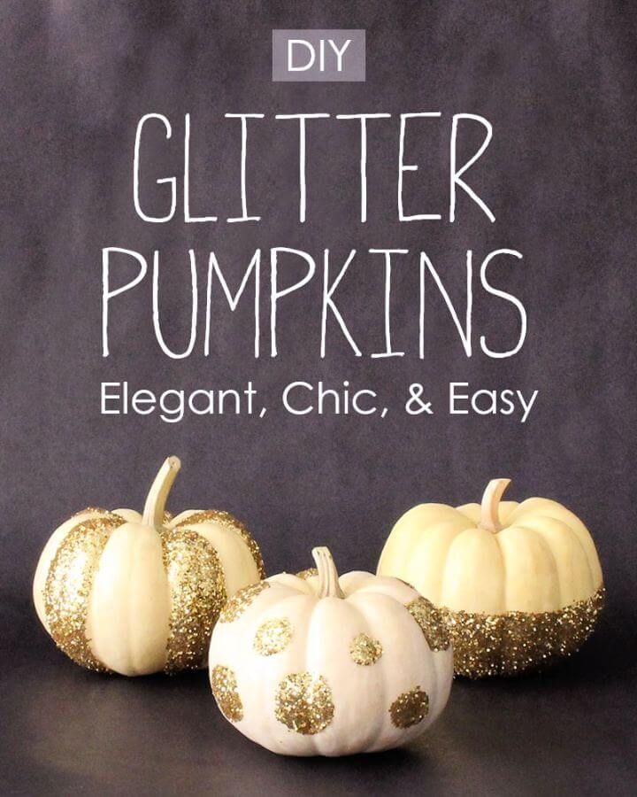 How To Make Your Own Glitter Pumpkins