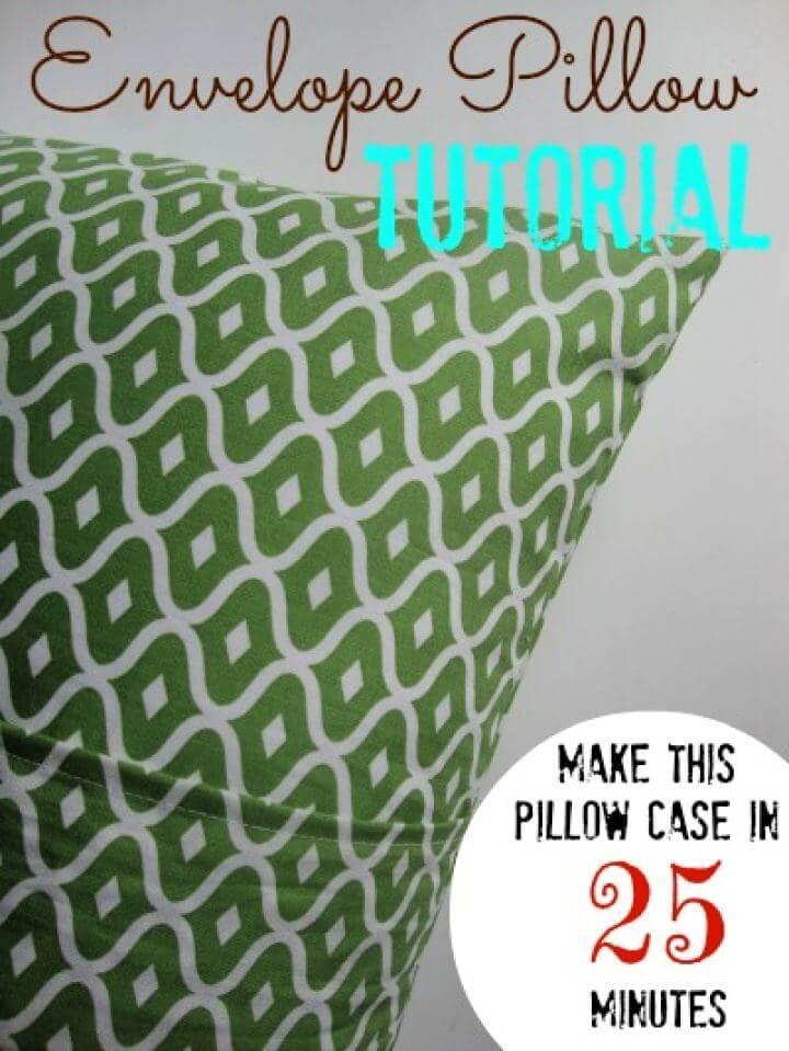 Make Your Own Envelope Pillow For Home
