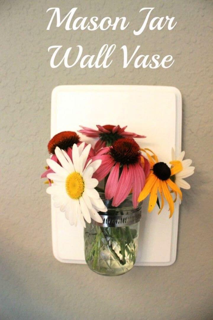 Make Your Own Mason Jar Wall Hanging Vase