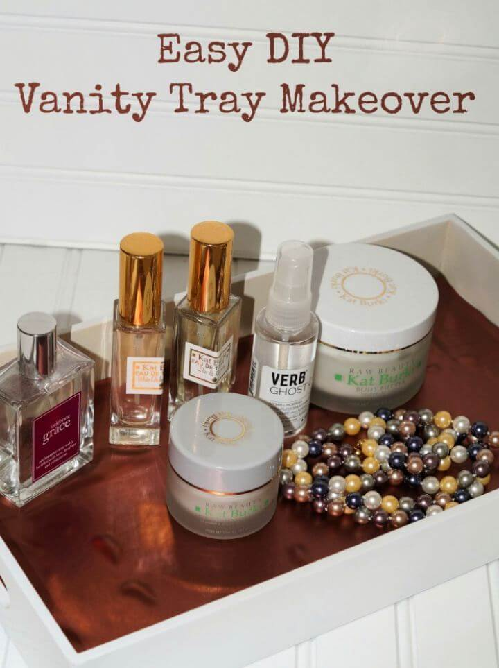 Simple And Easy Vanity Tray DIY Makeover