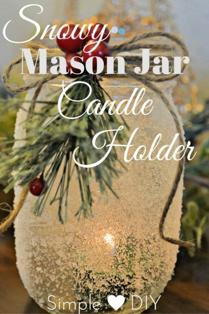 Simple DIY Snow Covered Mason Jar Candle Holders