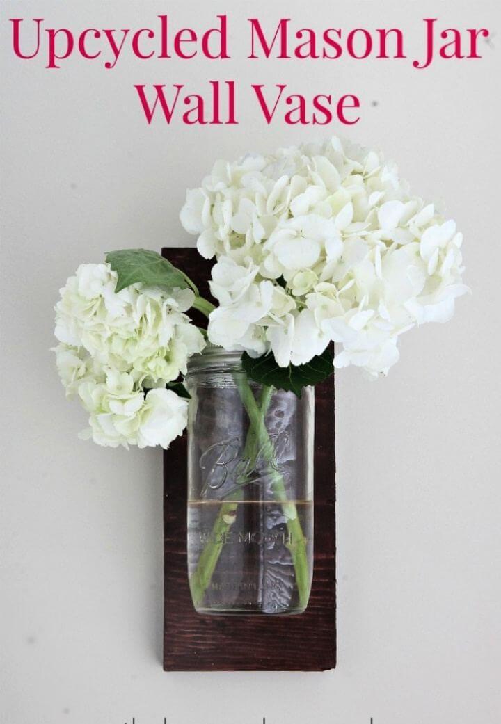 Upcycled Mason Jar Wall Hanging Vase