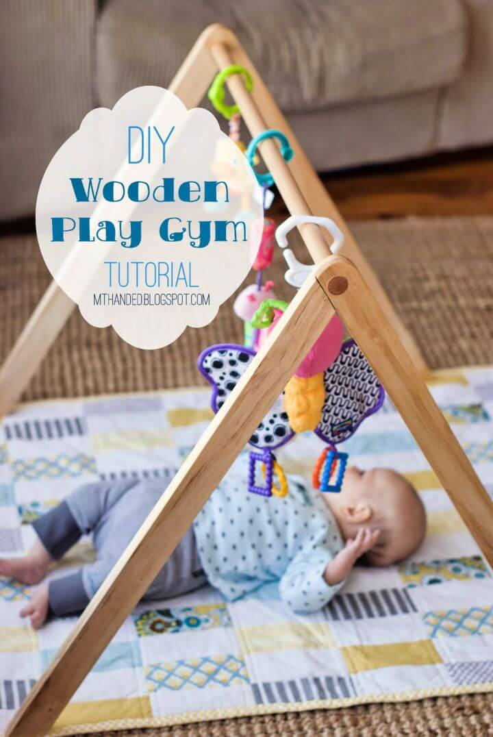 Create A DIY Wooden Baby Gym Tutorial