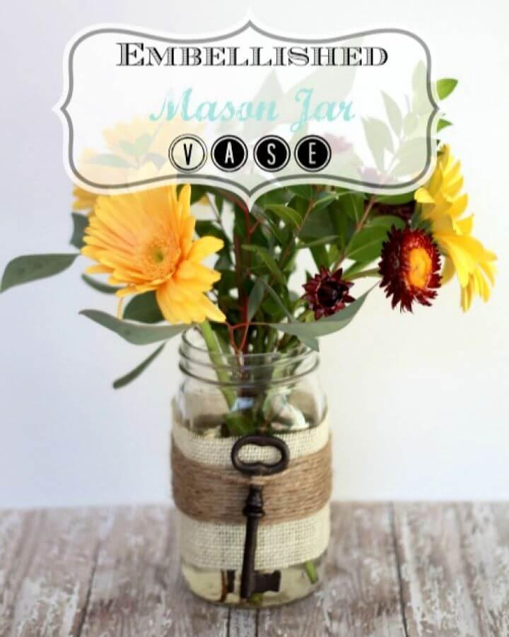 Create Your Own Embellished Mason Jar Vase