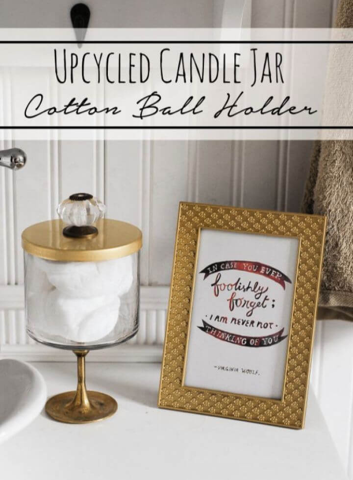 Easy DIY Candle Jar Cotton Ball Holder