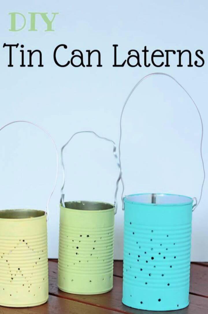 Easy to Make DIY Tin Can Lanterns