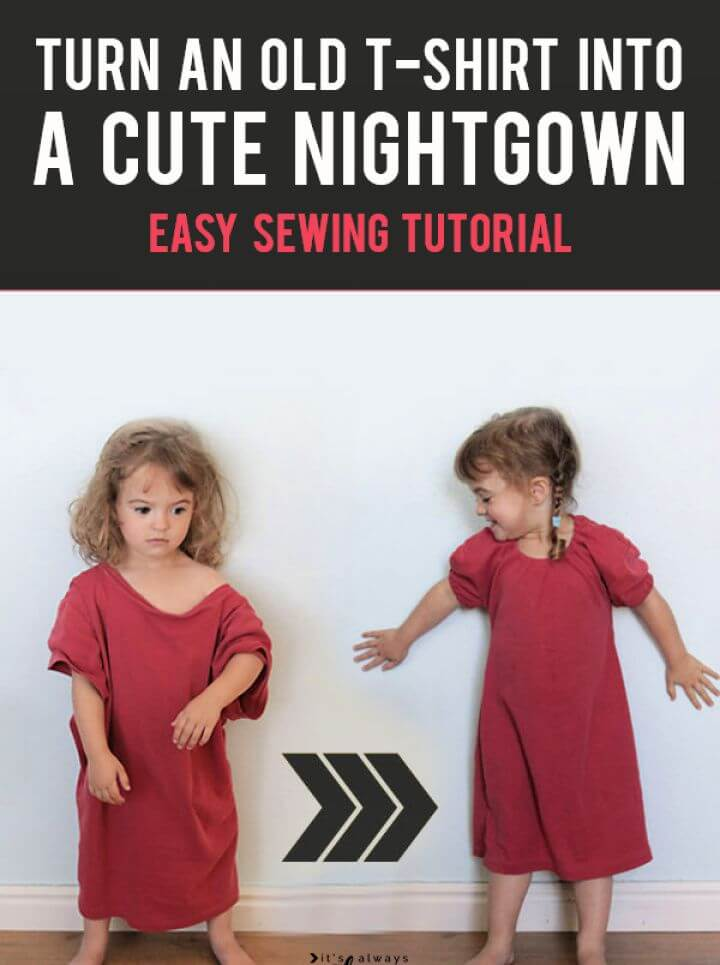 From T shirt To Nightgown In 15 Minutes