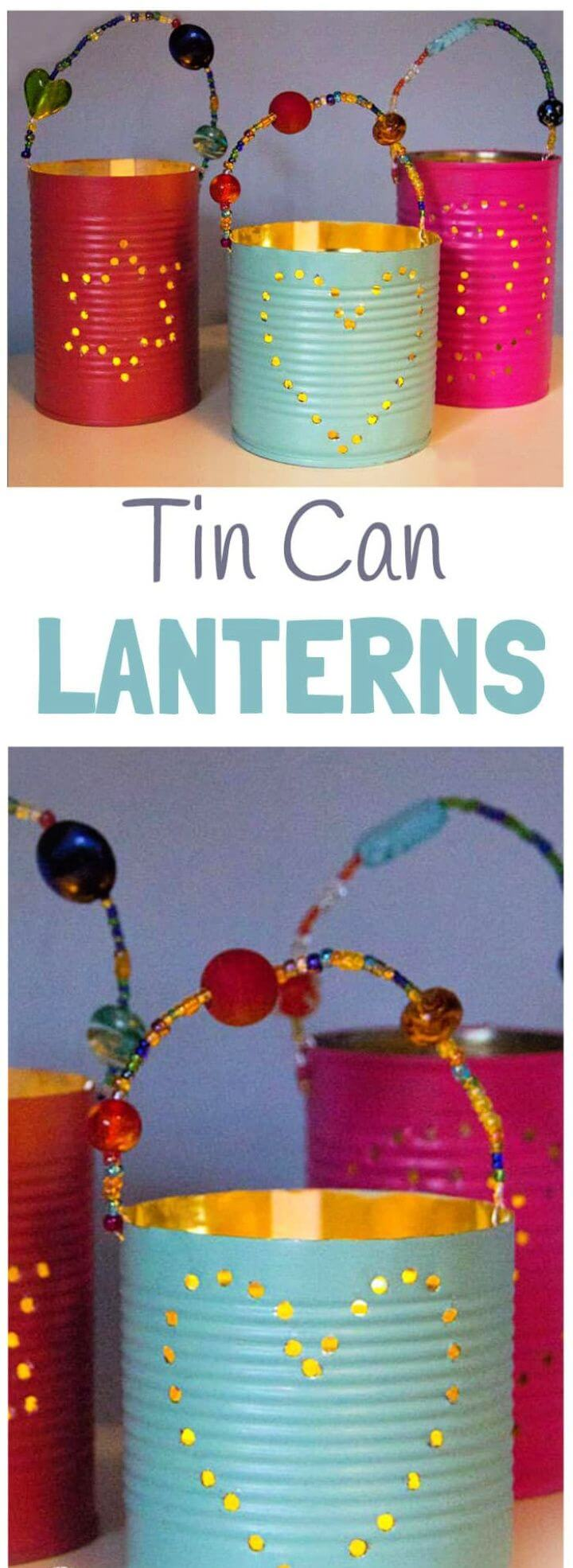Homemade Gifts – DIY Tin Can Lanterns