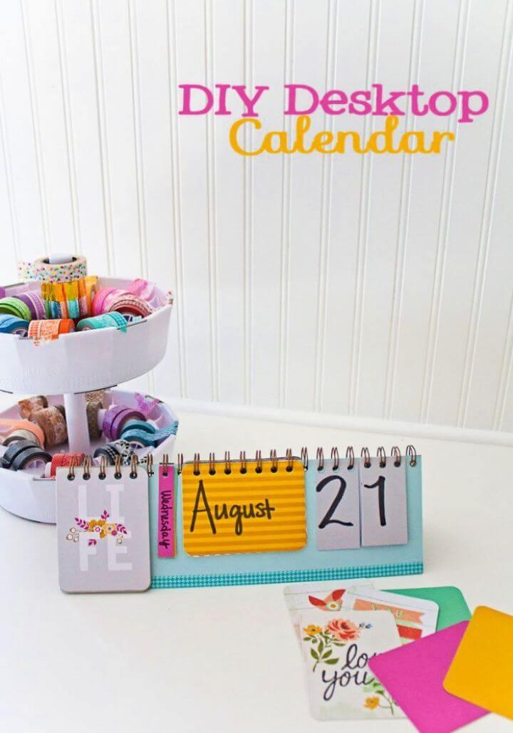 How To Build Your Own DIY Desktop Calendar