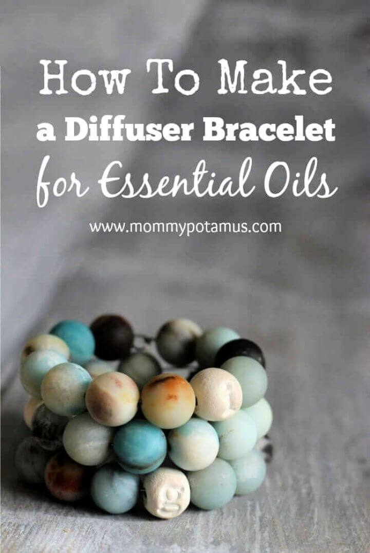 How To Create A Diffuser Bracelet For Essential Oils