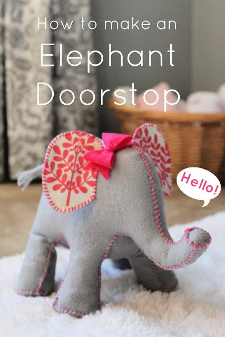 How To Create Your Own A DIY Elephant Doorstop