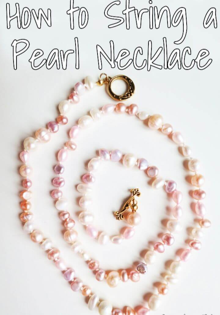 How To DIY String a Pearl Necklace