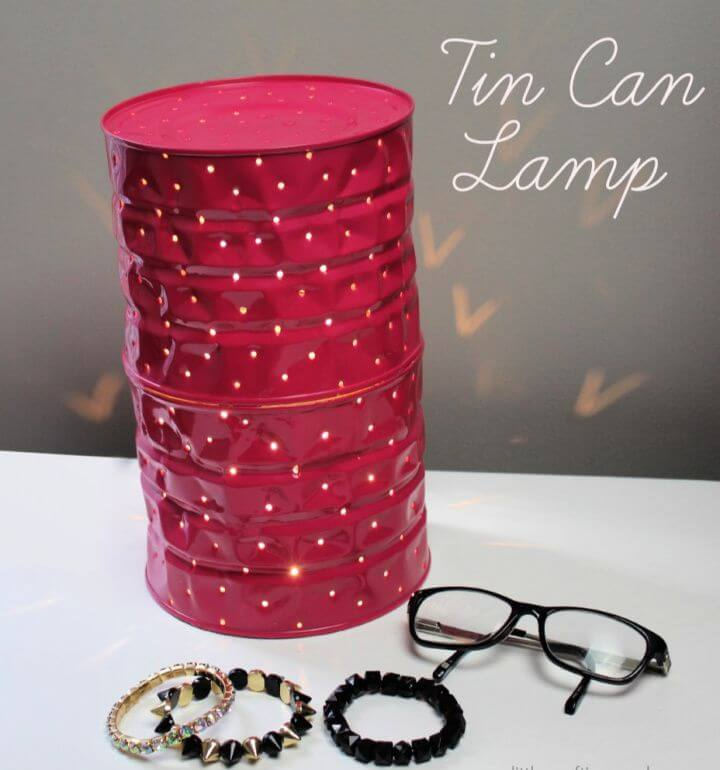 How To Make Your Own DIY Tin Can Lamp