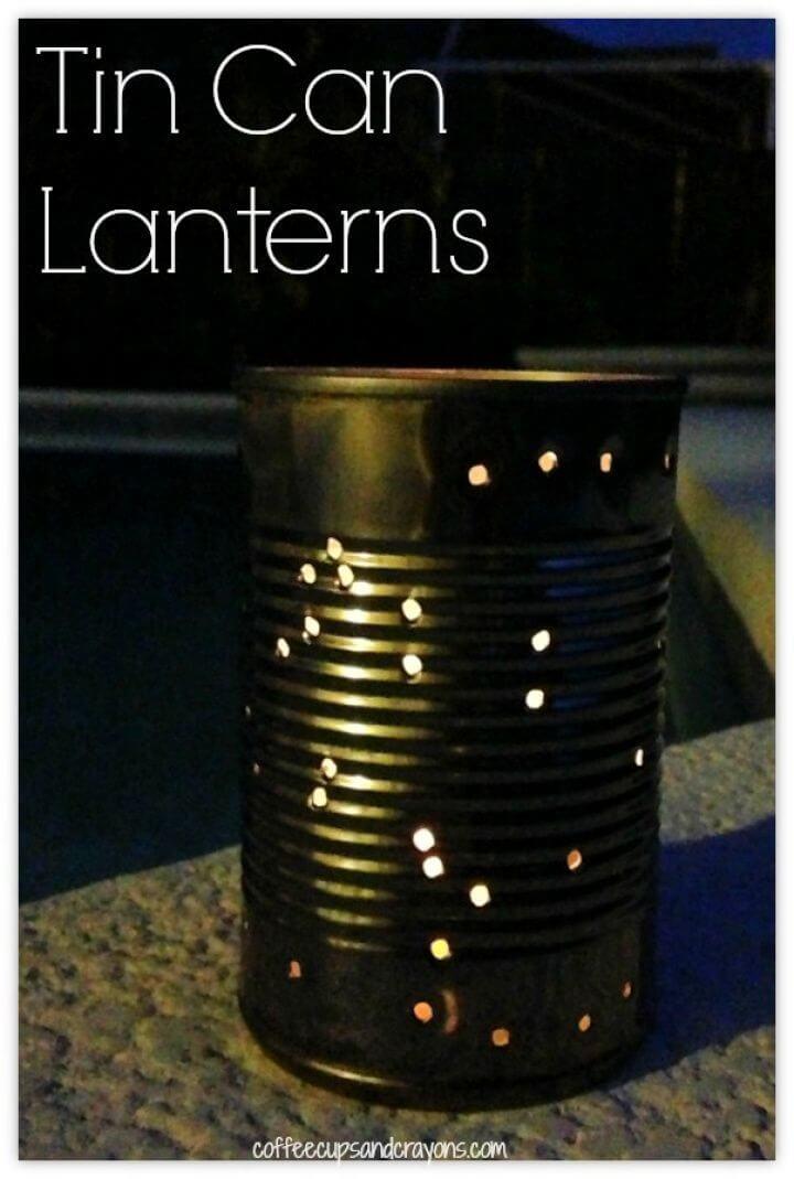 How to Make DIY Tin Can Lanterns