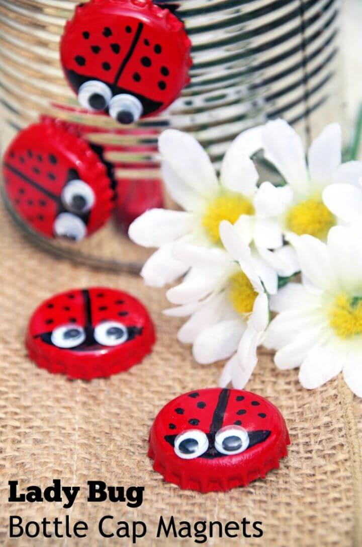 How to Make a DIY Bottle Cap Magnet Lady Bugs