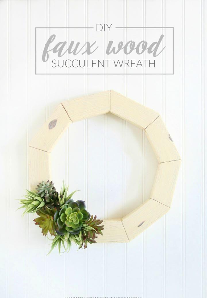 Make A DIY Faux Wood Succulent Wreath
