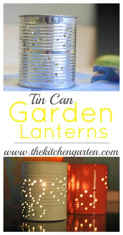 Make Your Own DIY Tin Can Garden Lanterns