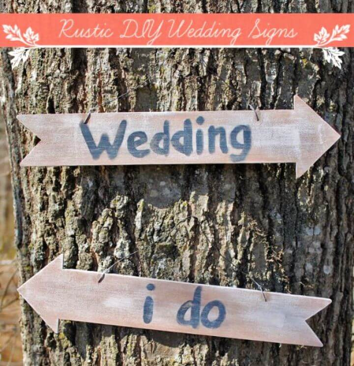 Rustic DIY Wedding Signs Tutorial
