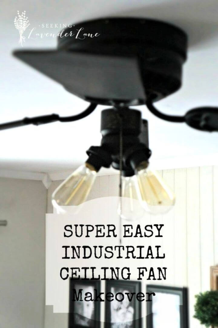 Super Easy DIY Industrial Style Fan Makeover