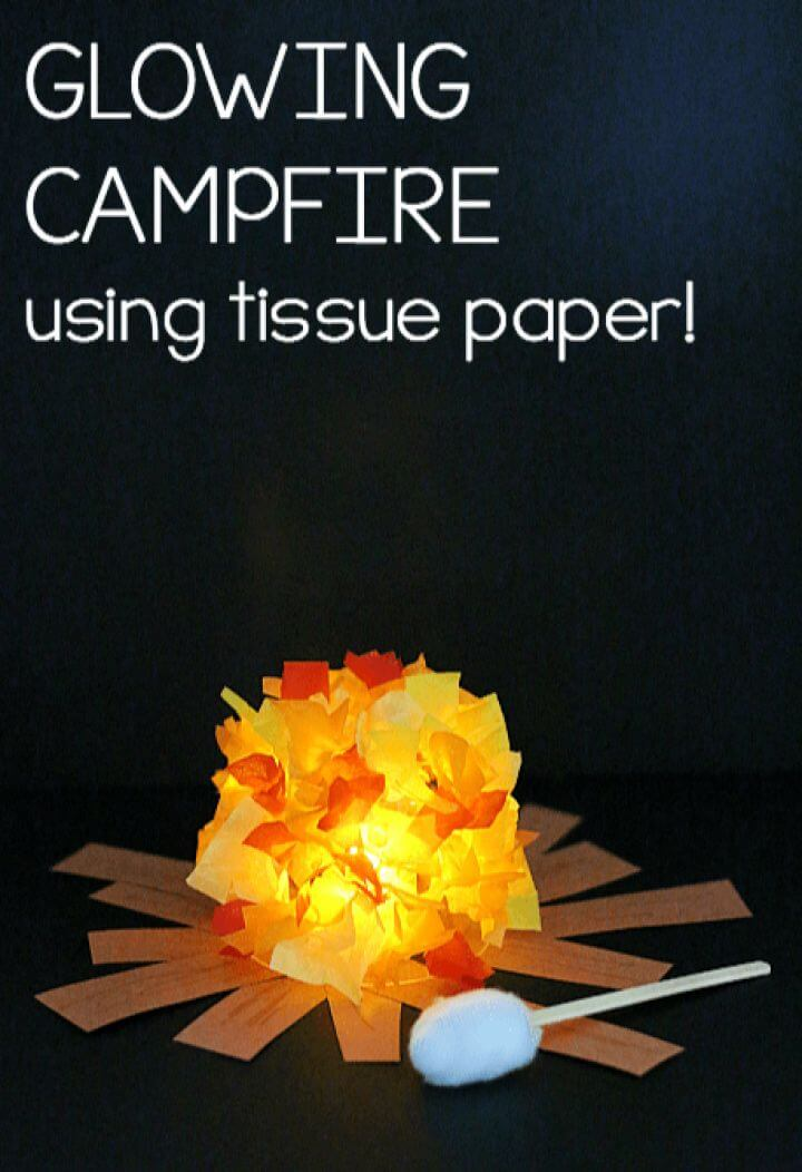 Beautiful DIY Glowing Campfire Craft for Kids