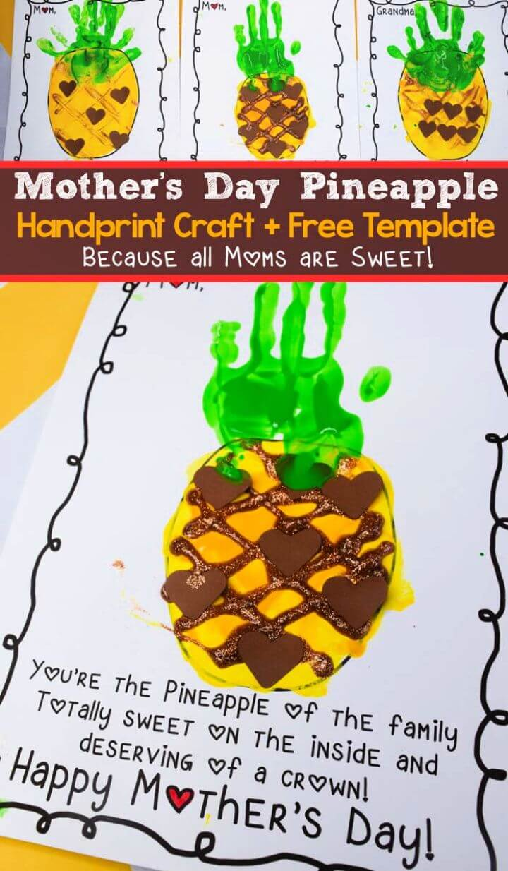 DIY Mother's Day Pineapple Handprint Craft For Kids