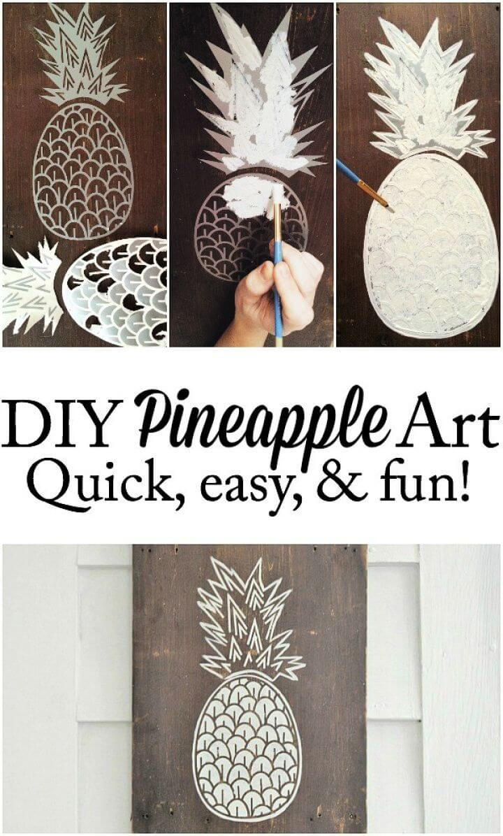 How To Create Your Own DIY Pineapple Art