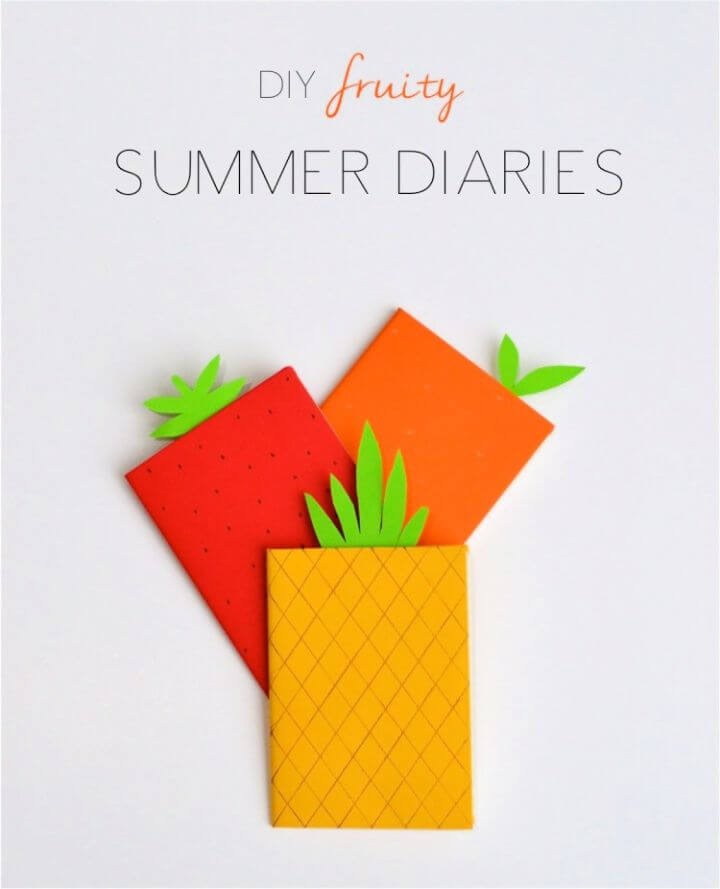 How To Make A DIY Fruity Summer Diary